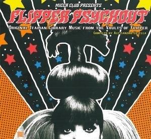 Flipper Psychout: Original Italian Library Music album cover