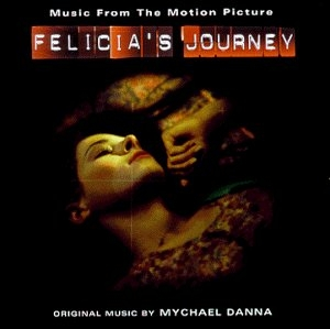 Felicia's Journey (Music From The Motion Picture) album cover