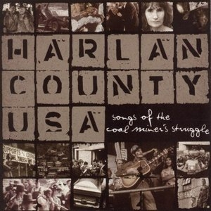 Harlan County USA: Songs Of The Coal Miner's Struggle album cover