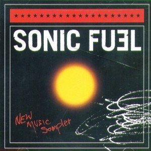 Sonic Fuel: New Music Sampler album cover