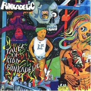 Tales Of Kidd Funkadelic album cover