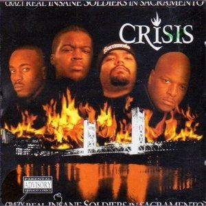 Crazy Real Insane Solidiers In Sacramento album cover