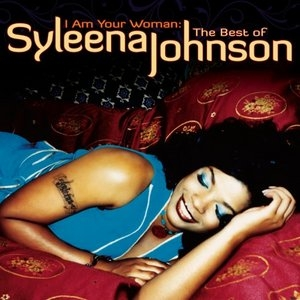 I Am Your Woman: The Best Of Syleena Johnson album cover
