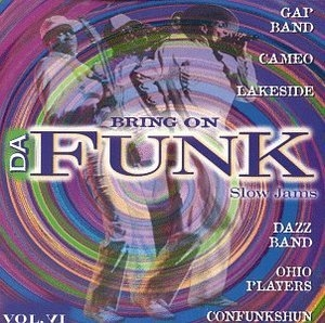Bring On Da Funk Vol.6: Slow Jams album cover