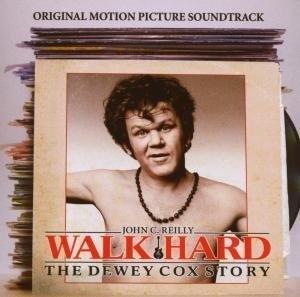 Walk Hard: The Dewey Cox Story (Original Soundtrack) album cover