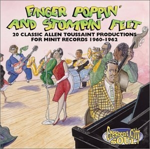 Finger Poppin' & Stompin' Feet: 20 Classic Allen Toussaint Productions album cover