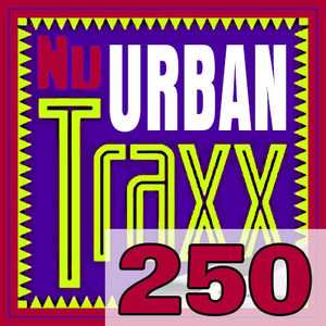 ERG Music: Nu Urban Traxx, Vol. 250 (July 2018) album cover