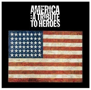America: A Tribute To Heroes album cover