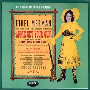 Annie Get Your Gun (1946 Original Broadway Cast) album cover