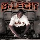 Hard 2 B-Legit album cover