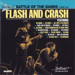 Flash And Crash-The Northwest Battle Of The Bands Vol.1 album cover