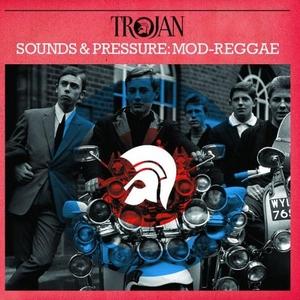 Sounds & Pressure: Mod-Reggae album cover