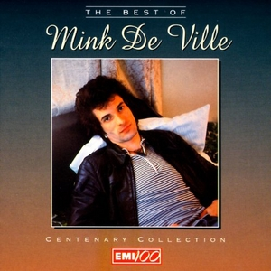 The Best Of Mink Deville album cover