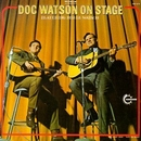 Doc Watson On Stage (Feat... album cover