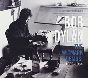 The Bootleg Series Vol. 9, The Witmark Demos: 1962-1964 album cover