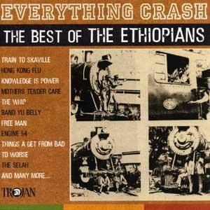 Everything Crash: Best Of The Ethiopians by The Ethiopians