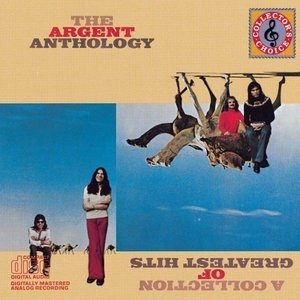 The Argent Anthology: A Collection of Greatest Hits album cover