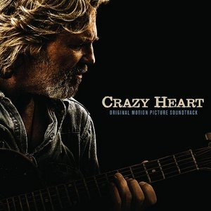 Crazy Heart: Original Motion Picture Soundtrack album cover