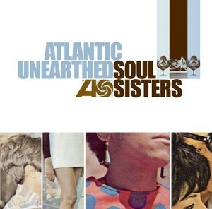 Atlantic Unearthed: Soul Sisters album cover