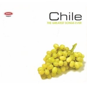 Petrol Presents The Greatest Songs Ever: Chile album cover