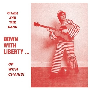 Down With Liberty... Up With Chains! album cover