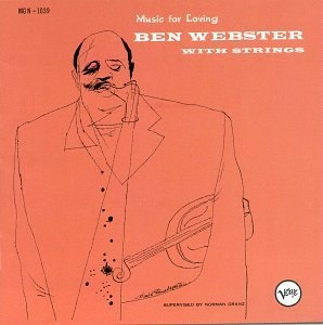 Music For Loving: Ben Webster With Strings album cover