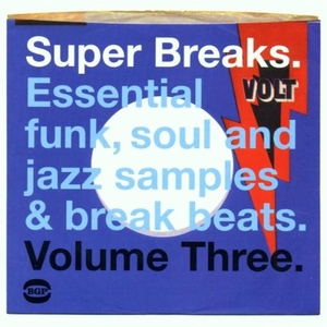 Super Breaks, Vol. 3: Essential Funk, Soul And Jazz Samples And Break Beats album cover