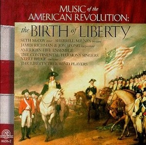 Music Of The American Revolution: The Birth Of Liberty album cover
