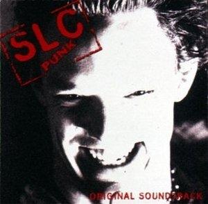 S.L.C. Punk: Original Motion Picture Soundtrack album cover