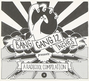 BangGang 12 Inches Compilation album cover