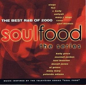 Soul Food (The Series): The Best R&B Of 2000 album cover