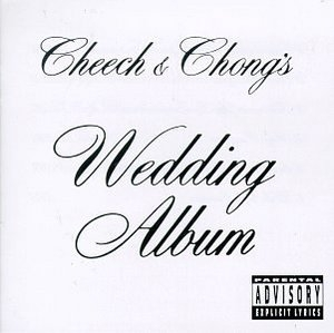 Cheech & Chong's Wedding Album album cover