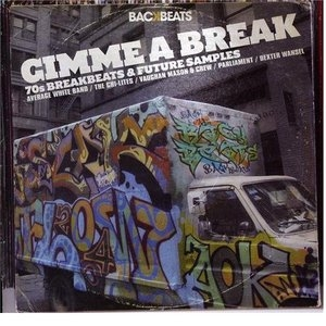 Gimme A Break: 70's Breakbeats & Future Samples album cover