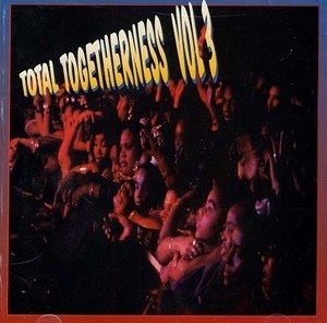Total Togetherness, Vol. 3 album cover