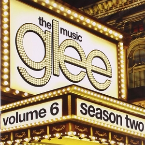 Glee: The Music, Season 2, Vol. 6 album cover