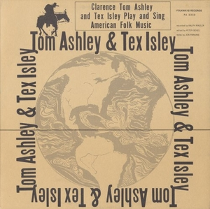 Clarence Ashley And Tex Isley album cover