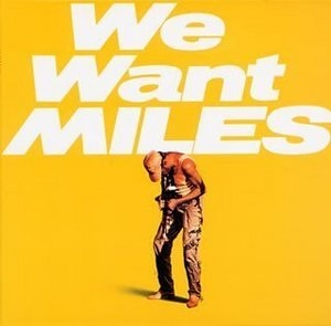 We Want Miles album cover