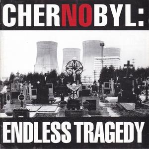 Chernobyl: Endless Tragedy album cover