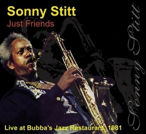 Just Friends: Live At Bubba's Jazz Restaurant 1981 album cover