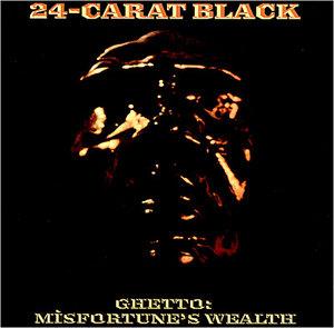 Ghetto: Misfortune's Wealth album cover