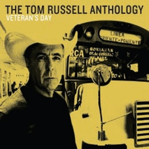 Veteran's Day: The Tom Russell Anthology album cover