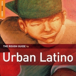 Rough Guide To Urban Latino album cover