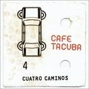 Cuatro Caminos album cover