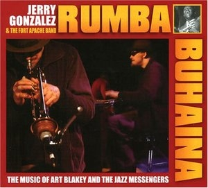 Rumba Buhaina: The Music Of Art Blakey And The Jazz Messengers album cover