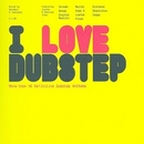 I Love Dubstep album cover
