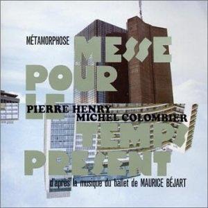 Metamorphose-Messe Pour Le Temps Present album cover