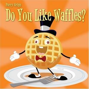 Do You Like Waffles album cover