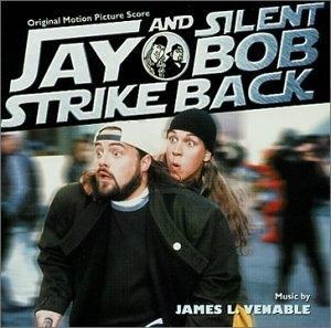 Jay & Silent Bob Strike Back: Original Motion Picture Score album cover