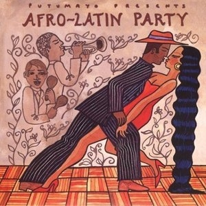 Putumayo Presents: Afro-Latin Party album cover