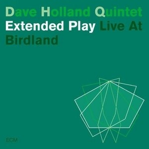 Extended Play-Live At Birdland album cover